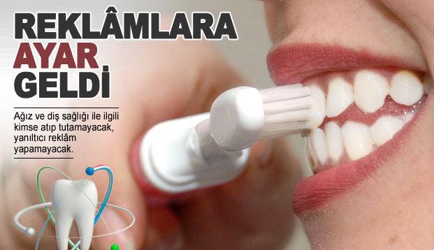 Ağız ve diş bakımında yanıltıcı tanıtım yapılamayacak