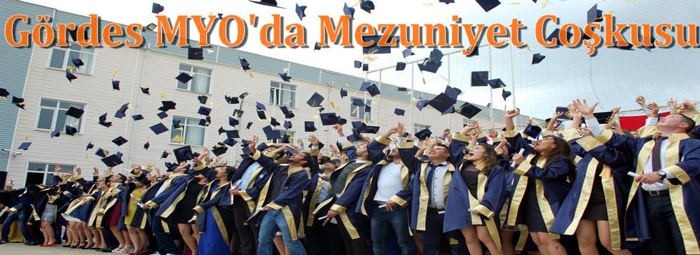 CBÜ Gördes Meslek Yüksekokulunda Mezuniyet Coşkusu