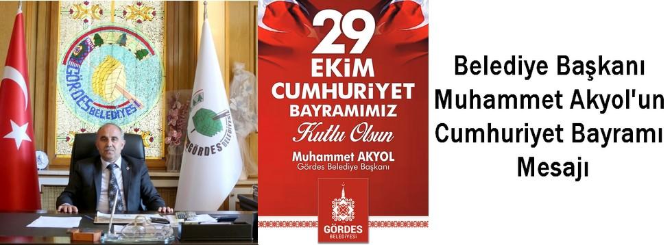 Başkan Akyol'un Cumhuriyet Bayramı Kutlama Mesajı