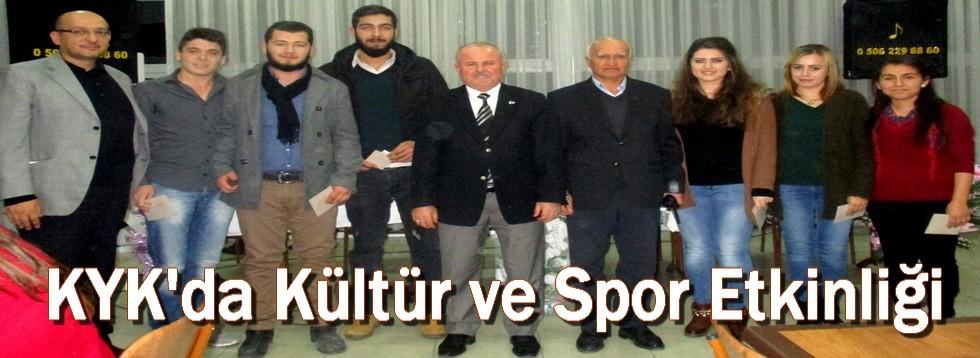 KYK'da Kültür ve Spor Etkinliği